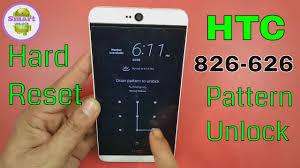 htc desire hd pattern forgot hard reset htc desire 826 626 pattern unlock with hang solution