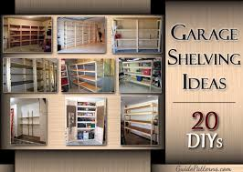Wooden Garage Storage Cabinets Plans by 20 Diy Garage Shelving Ideas Guide Patterns