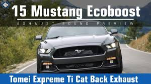 mustang titanium exhaust tomei expreme titanium exhaust ford ecoboost mustang
