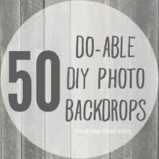 diy photo backdrop 50 do able diy photo backdrops the thinking closet