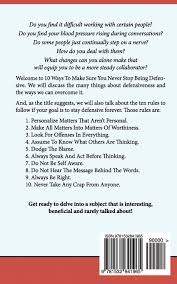6 Ways To Find More Defensiveness 10 Ways To Make Sure You Never Stop Being Defensive