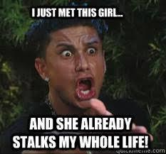 Funny Stalker Memes - funny girl stalker meme girl best of the funny meme