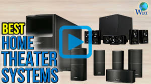 top home theater subwoofers top 9 home theater systems of 2017 video review
