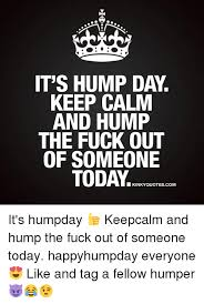 Dirty Hump Day Memes - 25 best memes about humper humper memes