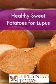 nutritious sweet potatoes for lupus lupus news today