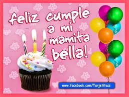 imagenes que digan feliz cumpleaños mami collection feliz cumpleanos a mi mama photos daily quotes about love