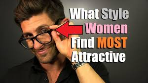 hairstyles that women find attractive what style glasses do women find most attractive on men youtube
