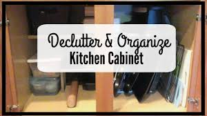 How To Organize Kitchen Cabinet by Decluttering U0026 Organizing Kitchen Cabinet Youtube