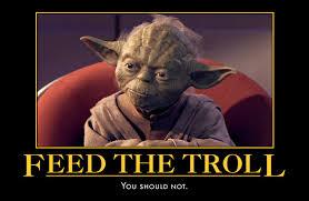 Trolls Meme - don t feed the trolls meme google search it makes me smile