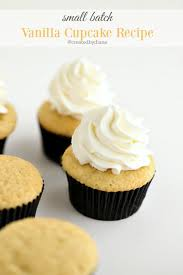 cupcakes recipe vanilla cupcakes small batch created by diane