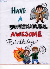 Supernatural Birthday Meme - have a supernatural awesome birthday by gothen2 on deviantart