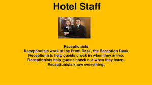 Working At The Front Desk Hotel Staff