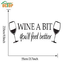 wine a you ll feel better wine a bit you ll feel better wall stickers kitchen wall tile