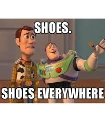 Shoes Meme - women and shoes meme they re everywhere mybataz blog