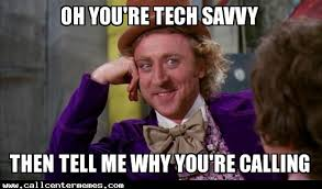 Tech Meme - tech support call center memes