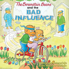 the berenstain bears and the bad influence jan berenstain stan