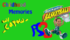 ps2 childhood memories w capow ep 1 backyard basketball youtube