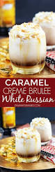white russian drink recipe caramel creme brulee white russian cocktails pinterest creme