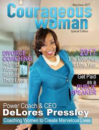 Women Magazine Courageous Woman Magazine Delores Pressley Masterminding