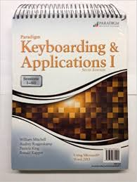 paradigm keyboarding and applications i sessions 1 60 using