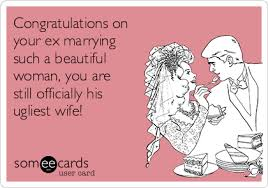 congratulations on your divorce card congratulations on your ex marrying such a beautiful woman you
