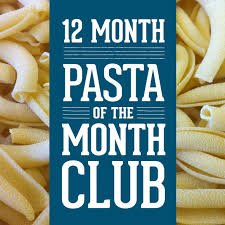 food of the month clubs pasta of the month club sfoglini