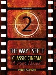 the way i see it classic cinema a users manual higher education
