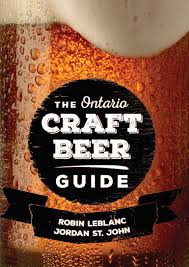 the ontario craft beer guide robin leblanc jordan st john
