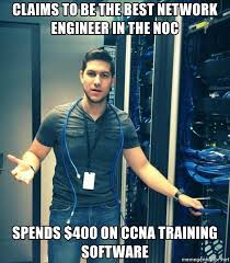 Network Engineer Meme - claims to be the best network engineer in the noc spends 400 on