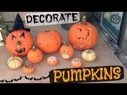 Decorate Pumpkin Decorate Pumpkins How To Halloween Diy No Carve U0026 More Youtube