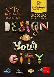 pechakucha 20x20 pechakuchanight kyiv design in your city
