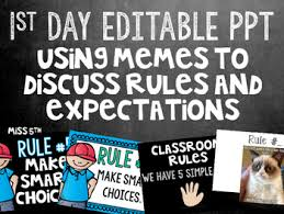 Editable Memes - using memes to go over classroom rules first day of school powerpoint