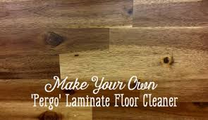 Laminate Flooring Diy How To Make Diy Pergo Laminate Floor Cleaner Dengarden