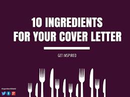 10 ingredients for your cover letter get inspired experteer