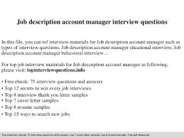 Account Executive Job Description Resume by Jobdescriptionaccountmanagerinterviewquestions 140831212925 Phpapp01 Thumbnail 4 Jpg Cb U003d1409520600