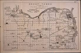 Nebraska County Map Ghost Towns Of Cass Co Nebraska Collection Nebraska Pinterest