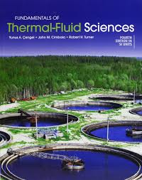 buy fundamentals of thermal fluid sciences in si units book