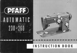 28 pfaff 260 manual repair pfaff sewing machine instruction