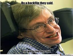 Stephen Hawking Meme - stephen hawking by sintay meme center