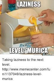 Murica Memes - laziness level murica meme center com taking laziness to the next