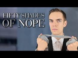 Meme Shades - 50 shades of nope fifty shades of grey know your meme