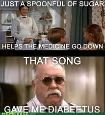 Wilford Brimley Diabeetus Meme - just a spoonful of sugar makes the diabeetus go up memebase