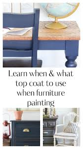 should i put a top coat on painted cabinets when to use a top coat fusion mineral paint