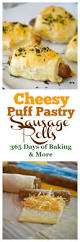 cheesy puff pastry sausage rolls 365 days of baking and more