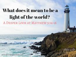 what does it mean to be a light of the world a deeper look at