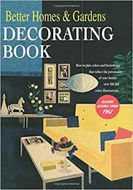 Better Homes And Gardens Decorating Book | better homes and gardens decorating book how to plan colors and