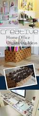 202 best home office organization tips images on pinterest home