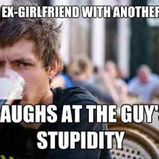Ex Girlfriend Memes - stupid ex girlfriend memes funny memes pinterest girlfriends