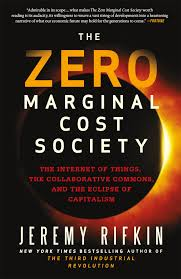 Marginal Costs The Zero Marginal Cost Society The Internet Of Things The