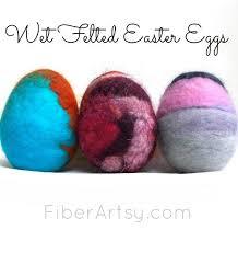 felted easter eggs how to make felted easter eggs fiberartsy